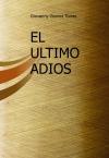 EL ULTIMO ADIOS