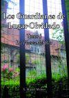 Los Guardianes de Lugar-Olvidado. Tomo I - La Puerta del Río
