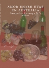 Amor entre uvas en Australia