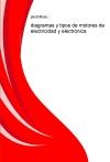 diagramas y tipos de motores de electricidad y electrónica