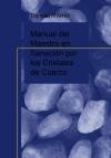 Manual del Maestro en Sanación por los Cristales de Cuarzo