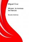 Miryem, la morisca de Alarcos