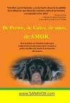 De Perros, de Gatos, de Amos, de AMOR