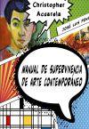Manual de supervivencia de arte contemporáneo