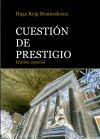 CUESTIÓN DE PRESTIGIO