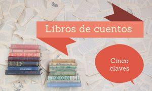 Claves para escribir tu libro de cuentos