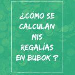 ¿Cómo se calculan mis regalías en Bubok?