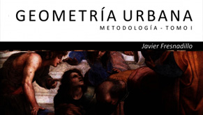 Geometria Urbana - Síntesis teórica - Tomo I