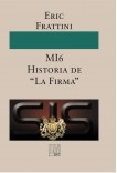 """MI6 Historia de """"La Firma"""""""