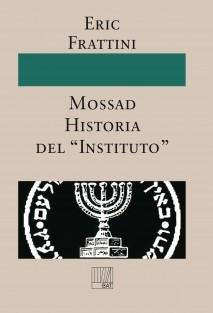 """Mossad Historia del """"Instituto"""""""