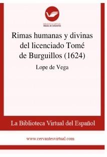Rimas humanas y divinas del licenciado Tomé de Burguillos (1624)