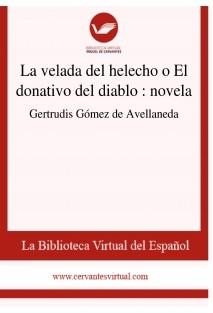 La velada del helecho o El donativo del diablo : novela