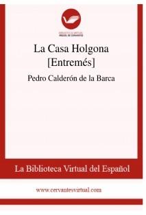 La Casa Holgona [Entremés]
