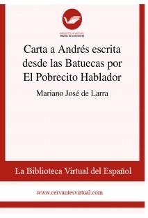 Carta a Andrés escrita desde las Batuecas  por El Pobrecito Hablador