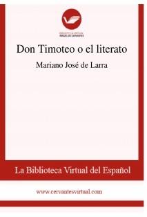Don Timoteo o el literato