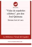 """Vidas de españoles célebres"", por don José Quintana"