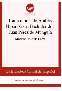 Carta última de Andrés Niporesas al Bachiller don Juan Pérez de Munguía
