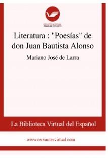 """Literatura  : """"Poesías"""" de don Juan Bautista Alonso"""