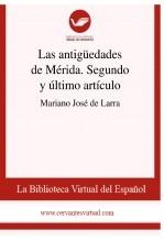 Las antigüedades de Mérida. Segundo y último artículo