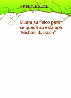 """Muere su físico pero se queda su estampa """"Michael Jackson"""""""