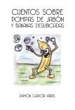 CUENTOS SOBRE POMPAS DE JABÓN Y BANANAS DESUBICADAS (A COLOR)