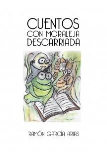 CUENTOS CON MORALEJA DESCARRIADA (COLOR)