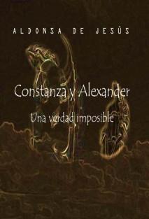 Constanza y Alexander una verdad imposible