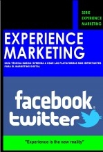 Experience Marketing, guía técnica básica FACEBOOK y TWITTER