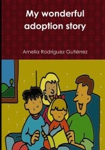 Libro The wonderful adoption story, autor Amelia Rodríguez Gutiérrez