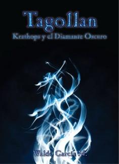 Tagollan, Krathops y el Diamante Oscuro