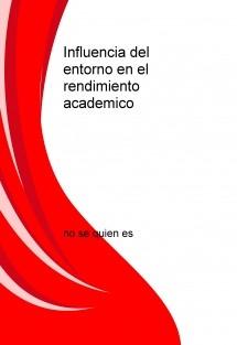 Influencia del Entorno en el Rendimiento Academico