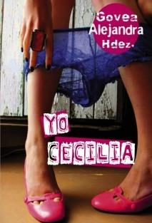 Yo, Cecilia