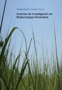 Avances de Investigación en Biotecnología Alimentaria