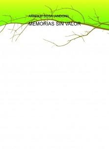 MEMORIAS SIN VALOR
