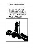DIEZ PASAJES ESCOGIDOS DELCRISTIANISMO MESIÁNICO