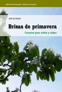 Brisas de primavera, cuentos para niños y niñas