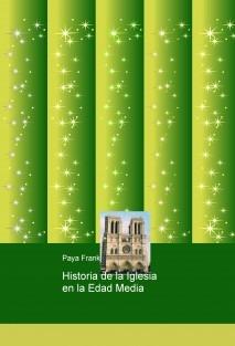 Historia de la Iglesia en la Edad Media