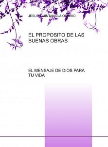 EL PROPOSITO DE LAS BUENAS OBRAS