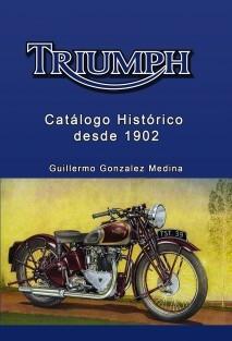 TRIUMPH Catálogo Histórico desde 1902