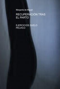 RECUPERACIÓN TRAS EL PARTO- EJERCICIOS SUELO PÉLVICO