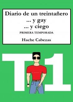 Diario de un Treintañero... y Gay... y Ciego