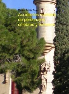 Accidentes mortales de personajes célebres y famosos