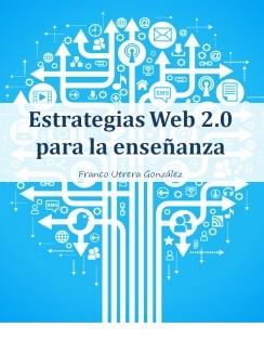 Estrategias web 2.0 para la enseñanza.