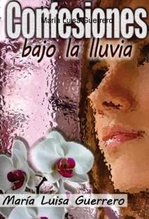 Confesiones bajo la lluvia