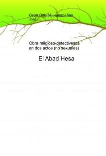 El Abad Hesa (El primer caso del Inspector Martín)