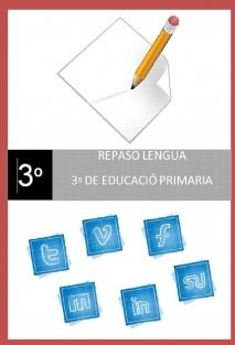 Repaso Lengua de 3º de Educación Primaria.