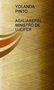 AGALIAREP, EL MINISTRO DE LUCIFER