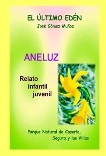 ANELUZ  // Relato infantil, juvenil