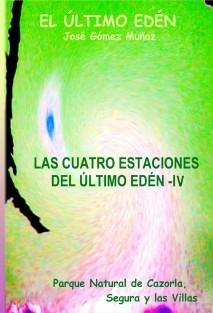 LAS CUATRO ESTACIONES DEL ÚLTIMO EDÉN - IV // Poesía en prosa