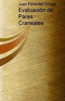 Evaluación de Pares Craneales